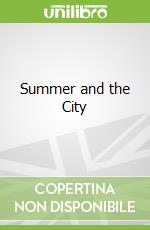 Summer and the City libro in lingua di Candace Bushnell