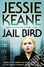 Jail Bird libro in lingua di Keane Jessie