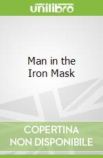 Man in the Iron Mask libro in lingua di Alexandre Dumas