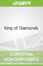 King of Diamonds libro in lingua di Simon Tolkien