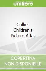 Collins Children's Picture Atlas libro in lingua
