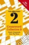 The Times 2 Crossword Collection 3