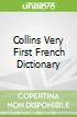 Collins Very First French Dictionary