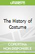 The History of Costume