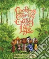 Looking for the Easy Life