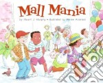 Mall Mania libro in lingua di Murphy Stuart J., Andriani Renee (ILT)