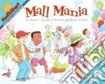 Mall Mania libro in lingua di Murphy Stuart J., Andriani Renee (ILT)