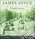 Dubliners (CD Audiobook) libro in lingua di Joyce James, McCourt Frank (NRT), Hinds Ciaran (NRT), Donnelly Donal (NRT), Meaney Colm (NRT), Rea Stephen (NRT)
