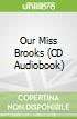 Our Miss Brooks (CD Audiobook)