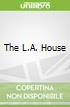The L.A. House