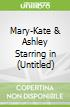 Mary-Kate & Ashley Starring in (Untitled)