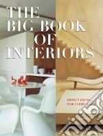 The Big Book of Interiors libro in lingua di Losantos Agata (EDT), Dallo Eva, Clarke Matthew (TRN)