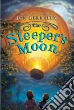 The Sleeper's Moon libro in lingua di Berkeley Jon, Jessell Tim (ILT)