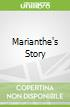 Marianthe's Story