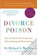 Divorce Poison libro in lingua di Warshak Richard A.