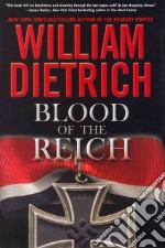 Blood of the Reich libro in lingua di Dietrich William