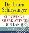 Surviving a Shark Attack on Land (CD Audiobook)
