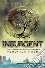 Insurgent libro in lingua di Roth Veronica