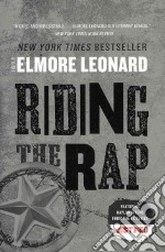 Riding the Rap libro in lingua di Leonard Elmore