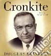 Cronkite (CD Audiobook)