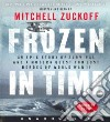 Frozen in Time (CD Audiobook)