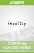 Good Cry