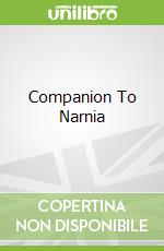 Companion To Narnia libro in lingua di Ford Paul F.