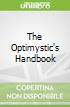 The Optimystic's Handbook