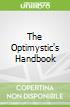 The Optimystic's Handbook
