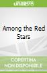 Among the Red Stars