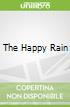 The Happy Rain