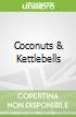 Coconuts & Kettlebells