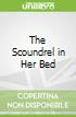 The Scoundrel in Her Bed