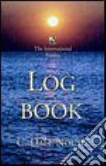 The International Marine Log Book libro in lingua di Nouse C. Dale