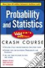 Probability and Statistics libro in lingua di Spiegel Murray R., Schiller John J., Srinivasan Alu