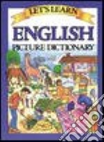 Let's Learn English Picture Dictionary libro in lingua di Goodman Marlene (ILT)