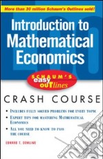 Schaum's Easy Outline Mathematical Economics libro in lingua di Dowling Edward T., Dutch Kenneth Ph.D. (EDT)