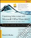 Visualizing Information With Microsoftr Visio 2007