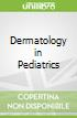 Dermatology in Pediatrics