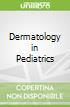 Dermatology in Pediatrics