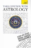 Take Control With Astrology