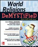 World Religions Demystified libro in lingua di Moosa Ebrahim E.