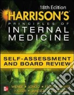 Harrison's Principles of Internal Medicine Self-assessment and Board Review libro in lingua di Wiener Charles M. M.D., Brown Cynthia D. M.D., Hemnes Anna R. M.D.