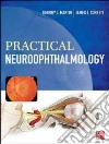Practical Neuroophthalmology