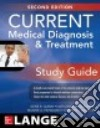 Current Medical Diagnosis & Treatment Study Guide