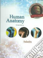 Human Anatomy libro in lingua di Saladin Kenneth S.