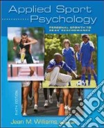 Applied Sport Psychology libro in lingua di Williams Jean M. (EDT)