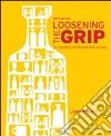 Loosening the Grip