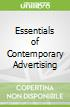 Essentials of Contemporary Advertising