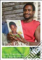 The Gebusi libro in lingua di Knauft Bruce